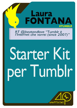 Starter Kit per Tumblr - Laura Fontana